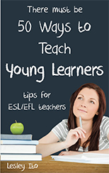50 Ways to Teach Young Learners